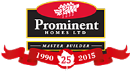 Prominent Homes Ltd. - Home Builders Developers